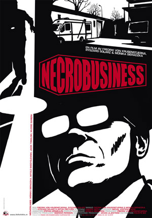 """Necrobusiness"" FVK FILM/BBC 2009"